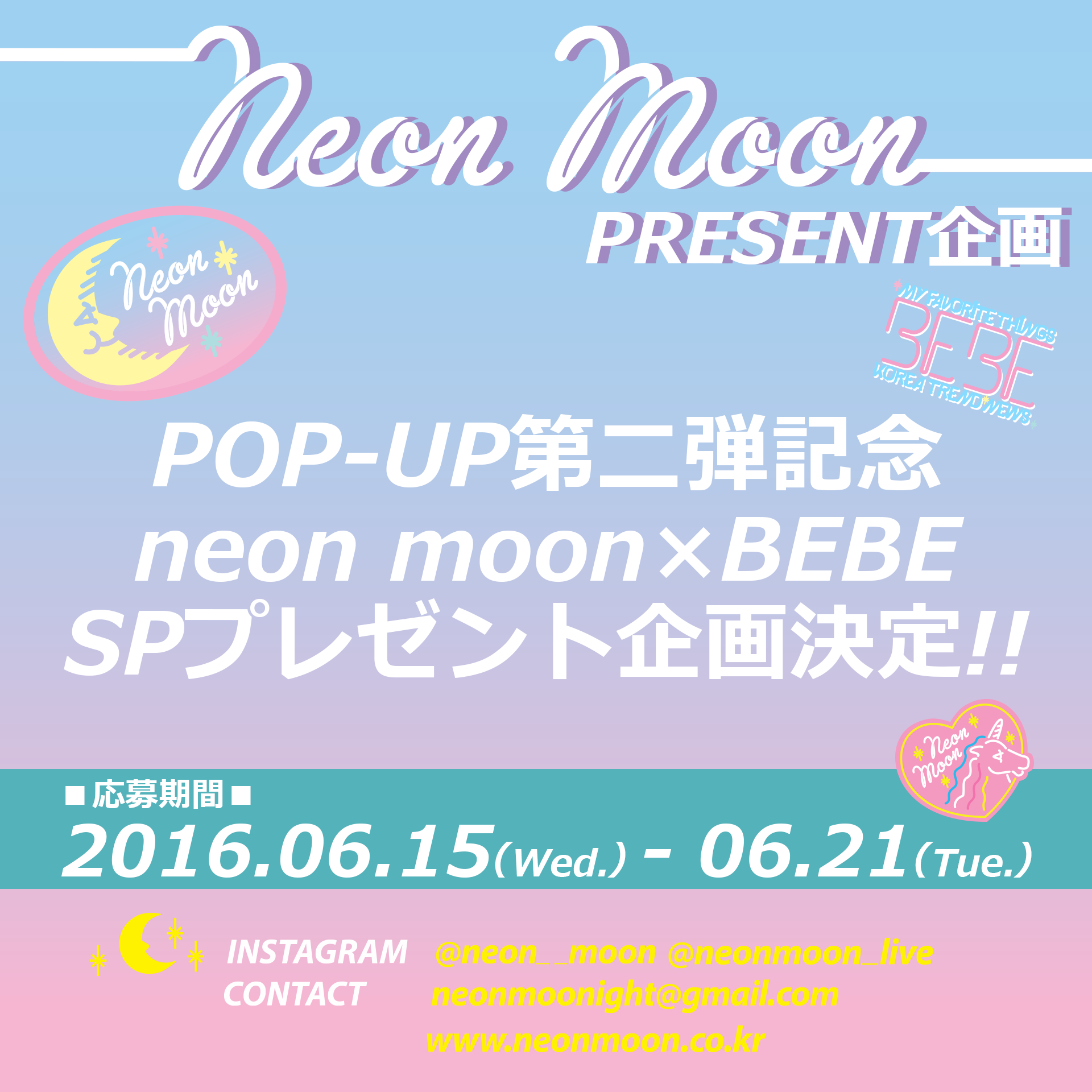 neonmoon BEBE present